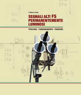 SEGNALI ALTI FS<br>PERMANENTEMENTE LUMINOSI